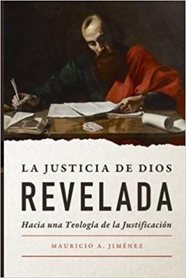 La Justicia De Dios Revelada [Libro]