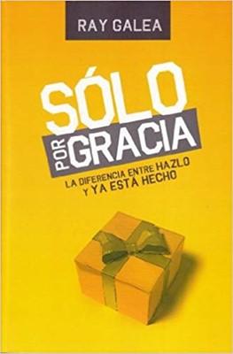Solo Por Gracia [Libro]