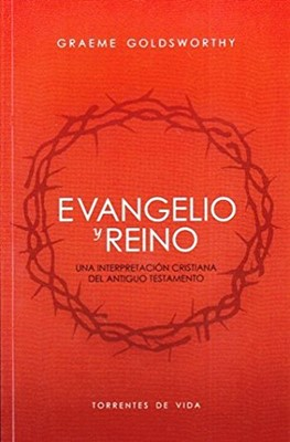 Evangelio y Reino (Tapa suave rústica) [Libro]