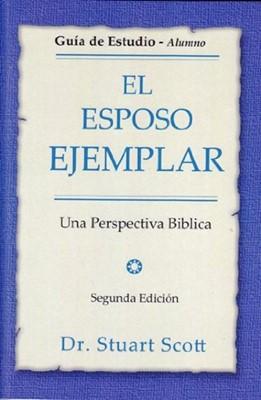 Esposo Ejemplar, Guia Alumno (Tapa rústica suave) [Libro]