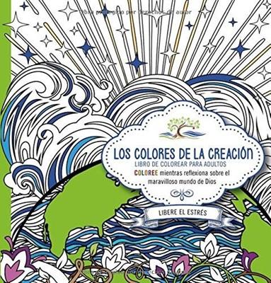 Los Colores de la Creación (Rústica) [Libro]
