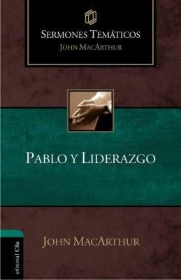 Sermones Pablo Y Liderazgo (Tapa dura)