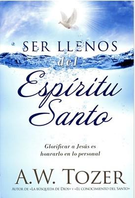 Ser Llenos del Espíritu Santo (Rústica)