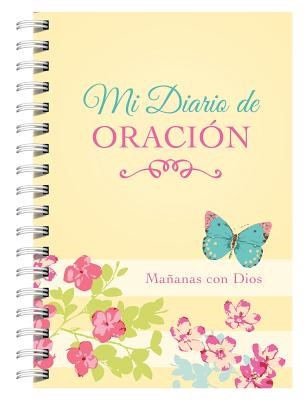 Mi Diario de Oración Mañanas con Dios [Libro]