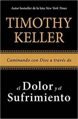 Caminando Con Dios a través de el Dolor y el Sufrimiento (Rustica Blanda) [Libro]