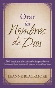 Orar los Nombres de Dios (Rústica) [Libro]