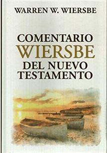 Comentario wiersbe Del Nuevo Testamento- Obra Completa [Libro]