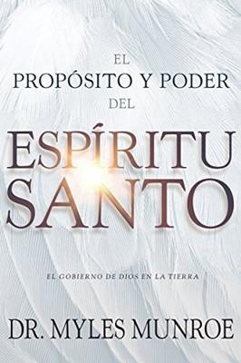 El Propósito del Espìritu Santo [Libro]