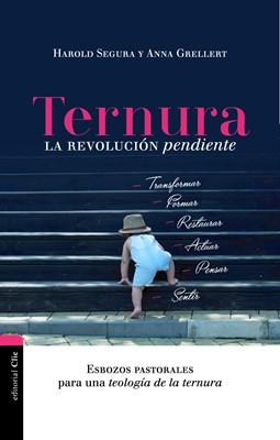 Ternura la revolución pendiente (Tapa rústica suave) [Libro]