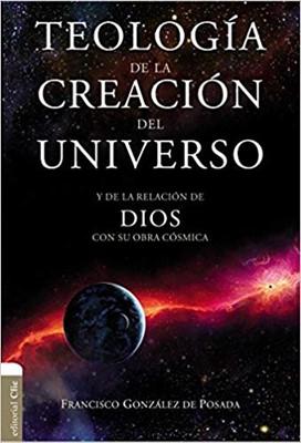 Teología de la Creación del Universo [Biblia]