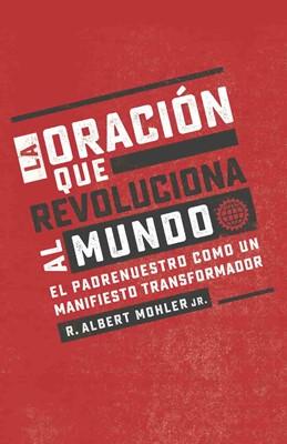 Oración que revolucionó al mundo [Libro]