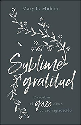 Sublime Gratitud