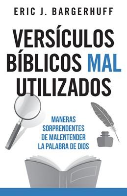Versículos Bíblicos Mal Utilizados (Rústica) [Libro]