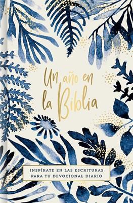 Un Año en La Biblia (Tapa Rustica) [Libro]