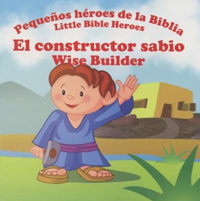 CONSTRUCTOR SABIO PEQUEÑOS HEROES (Rústica) [Libro de Niños]