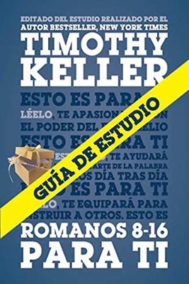 Romanos 8-16 Para Ti (Rústica) [Libro]