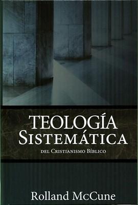Teología sistemática del cristianismo bíblico (Tapa dura)