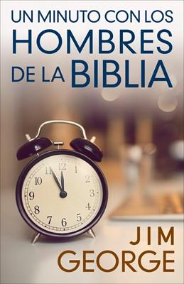 Un Minuto con los Hombres de la Biblia (Rústico) [Libro]