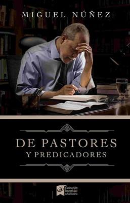 De Pastores y Predicadores (Tapa dura) [Libro]