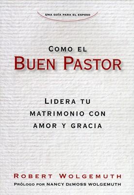 Como El Buen Pastor (Tapa rústica suave)