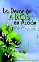 La devoción a Dios en acción [Libro]