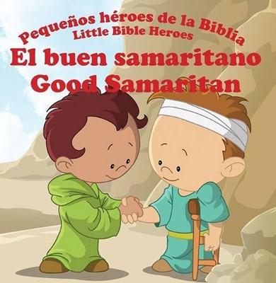 El buen samaritano (Tapa rústica suave) [Libro de Niños]