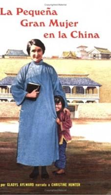 La Pequeña Gran Mujer en la China (Rústica) [Libro]