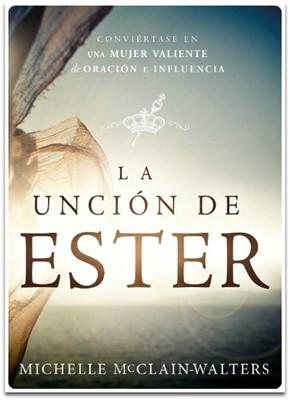 UNCION DE ESTER (Rustica) [Libro]