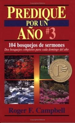 PREDIQUE POR UN AÑO 3 (Rústica) [Libro]