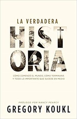 La Verdadera Historia (Rústica) [Libro]