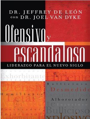 OFENSIVO Y ESCANDALOSO (Rustica Blanda) [Libro]