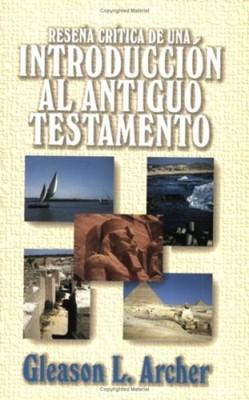 RESEÑA CRITICA INTRODUCCION DEL ANTIGUO TESTAMENTO (Rústica) [Libro]