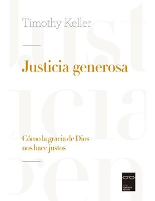 Justicia Generosa (Rústica) [Libro]