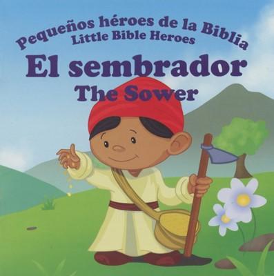 El Sembrador Bilingüe (Rústica) [Libro de Niños]