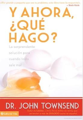 Y AHORA QUE HAGO BBB $3.99 (Rustica Blanda) [Libro]