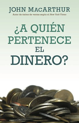 ¿A Quién Pertenece el Dinero? (Rústica) [Libro]