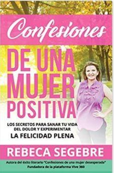 CONFESIONES DE UNA MUJER POSITIVA (Rustica) [Libro]