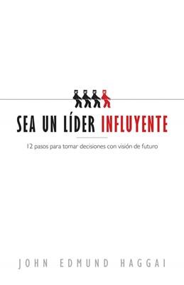 Sea un Líder Influyente (Rústica) [Libro]