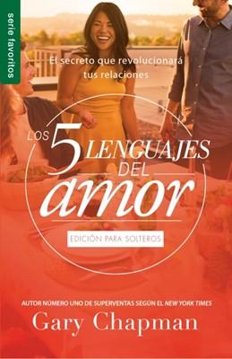 Los 5 Lenguajes del Amor - Edición para Solteros (Rústica) [Libro Bolsillo]