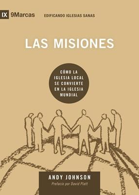 Las Misiones (Rústica) [Libro]