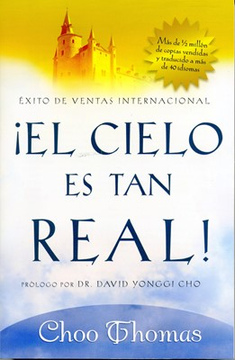 El Cielo Es Tan Real (Rustica) [Libro]