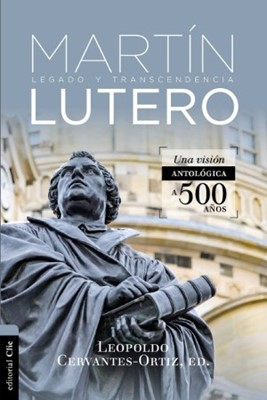 Antología de Martín Lutero (Rústica)