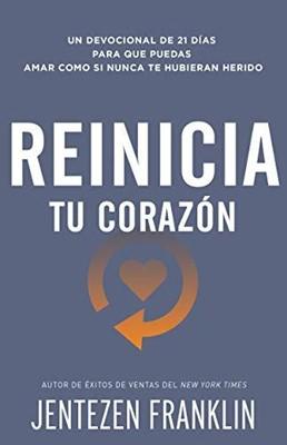 Reinicia Tu Corazon [Libro]