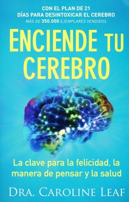 Enciende Tu Cerebro [Libro]