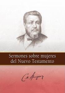 Sermones sobre mujeres del Nuevo Testamento (Tapa rústica suave) [Libro]