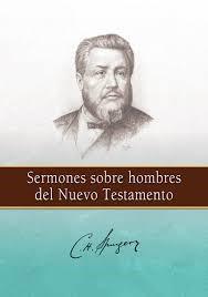 Sermones sobre hombres del Nuevo Testamento (Tapa rústica suave) [Libro]