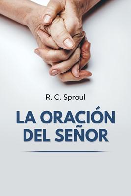 La oración del Señor (Tapa rústica suave) [Libro]