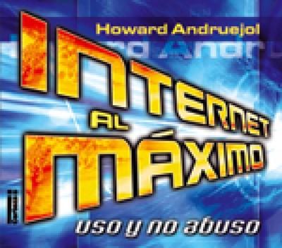 INTERNET AL MAXIMO (Rústica) [Libro]