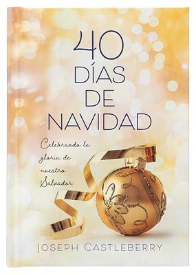 40 Días de Navidad (Tapa Dura) [Libro]
