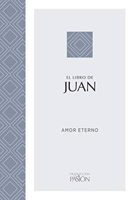 El Libro de Juan (Rústica) [Libro]